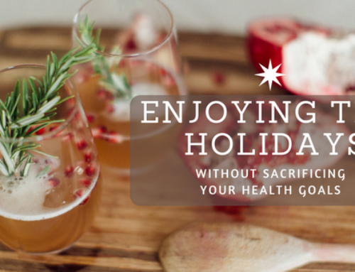 Enjoying the Holidays without Sacrificing Your Health Goals