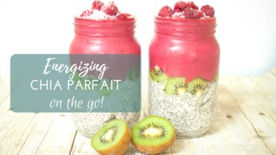 energizing chia parfait on the go