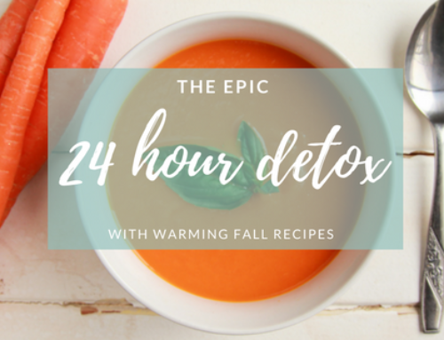 The Epic 24 Hour Fall Detox